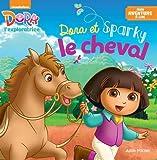 Dora et Sparky le cheval