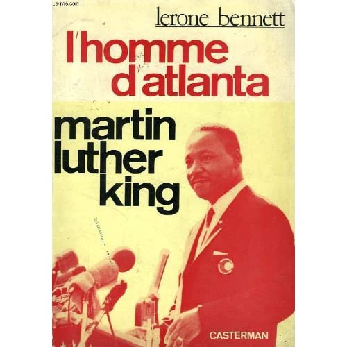L'HOMME D'ATLANTA: MARTIN LUTHER KING
