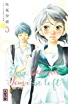 Love, be loved, Leave, be left Edition simple Tome 3