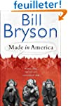 Made In America: An Informal History...