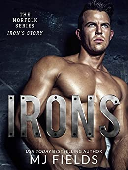 Irons: The Norfolk series by [Fields, MJ]