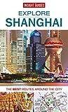 Insight Guides: Explore Shanghai (Insight Explore Guides) by Insight Guides