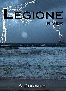 Legione: River di [Colombo, Simona]