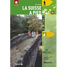 N 4 Via Jacobi la Suisse a Pied