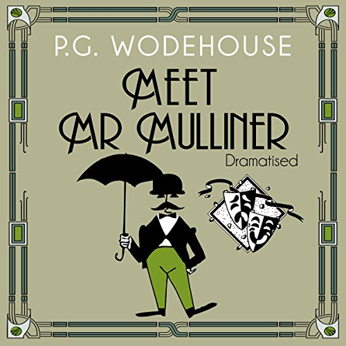 Meet Mr Mulliner (Dramatised)  Audiolibri