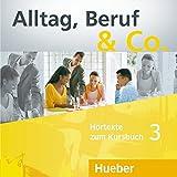 ALLTAG, BERUF & CO 3 CD-Audio KB (2) [Lingua tedesca]