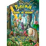 Guide Dessin Pokemon: Apprenez a dessiner plus de 20 Pokemon, comprenant des demarreurs Soleil et Lune!