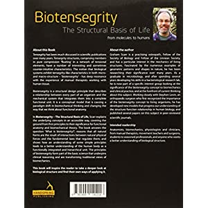 Biotensegrity: The Structural Basis of Life