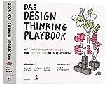 Das Design Thinking Playbook: Mit traditionellen