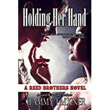 Holding Her Hand (The Reed Brothers Book 15) (English Edition)
