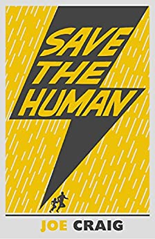 Save the Human by [Craig, Joe]