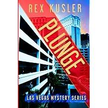 Plunge (Las Vegas Mystery #7) by Rex Kusler (2014-08-06)