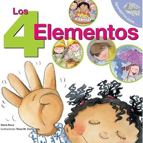 Los 4 elementos: The 4 Elements (Spanish Edition) (Aprendamos Sobre) by Nuria Roca (2006-03-01)