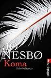 'Koma: Kriminalroman (Ein Harry-Hole-Krimi 10)' von Jo Nesbø