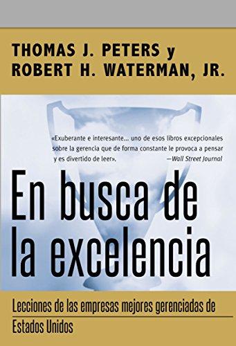 En busca de la excelencia por Thomas J. Peters