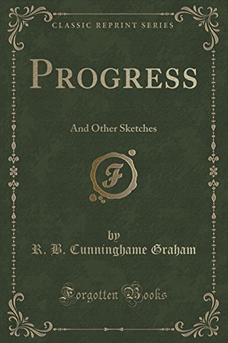 Progress: And Other Sketches (Classic Reprint)
