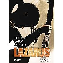 Lazarus. Band 2: Der Treck der Verlierer