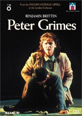 Britten - Peter Grimes / Atherton, Langridge, English National Opera by Philip Langridge