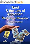 Tarot and the Law of Attraction:  Med...