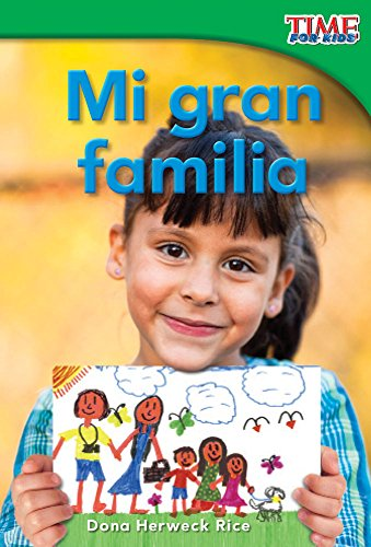 Mi gran familia (My Big Family) (TIME FOR KIDS® Nonfiction Readers) por Teacher Created Materials
