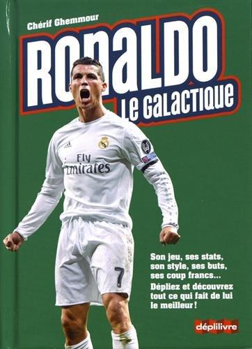 Ronaldo, le galactique : Son jeu, ses stats, son style, ses buts, ses coups francs....