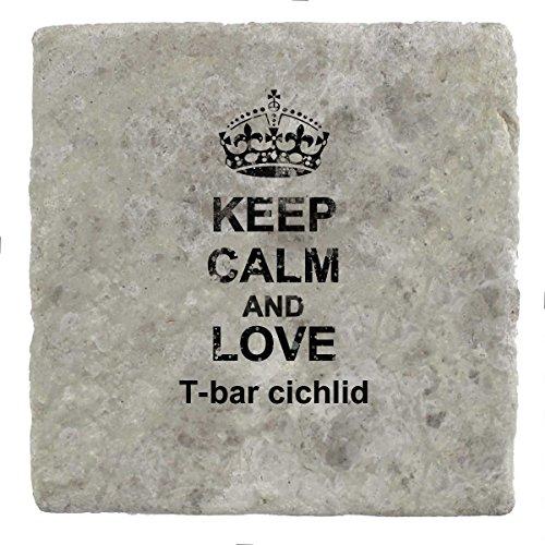 Keep Calm Love T-Bar Cichlid Marmor Fliesenuntersetzer, 10 x 10 cm