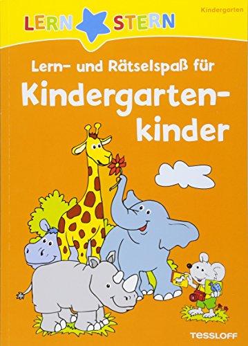 Lern- und Rätselspaß für Kindergartenkinder: Rätseln, spielen, lernen! (LERNSTERN)