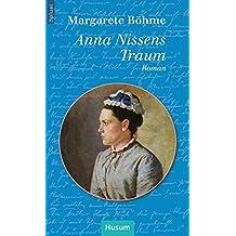 Anna Nissens Traum: Roman