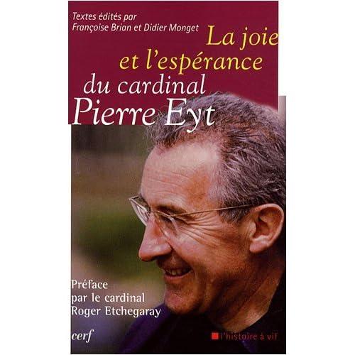 La joie et l'espérance du cardinal Pierre Eyt
