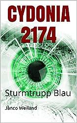 CYDONIA 2174: Sturmtrupp Blau