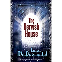 The Dervish House (Gollancz S.F.) by Ian McDonald (2011-07-01)