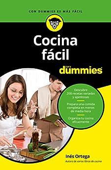 Cocina fácil para Dummies de [Ortega, Inés]