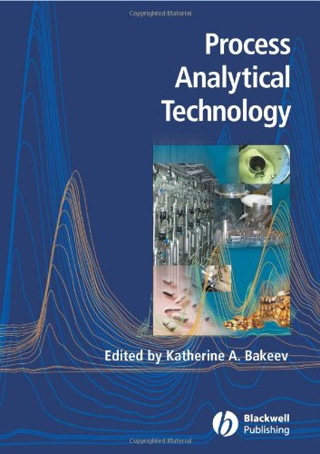 Process Analytical Technology: Spectroscopic Tools and Implementation Strategies for the Chemical and Pharmaceutical Industries