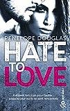 Telecharger Livres Hate to love un roman New Adult totalement addictif par l auteur de Dark Romance (PDF,EPUB,MOBI) gratuits en Francaise