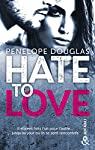 Hate to love: un roman New Adult totalement addictif, par l'auteur de Dark Romance par Douglas