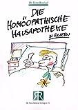 Die homöopathische Hausapotheke in Bildern - Vera Rosival