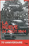 La nueve, 24 août 1944 (Documents) (French Edition)