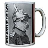Der Eiserne Kanzler Preußen Otto von Bismarck Pickelhaube Portrait - Tasse Becher Kaffee #10227 t