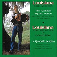 Louisiana Cajun Accordion - The Acadian Square Dance (Accordéon Louisiane)