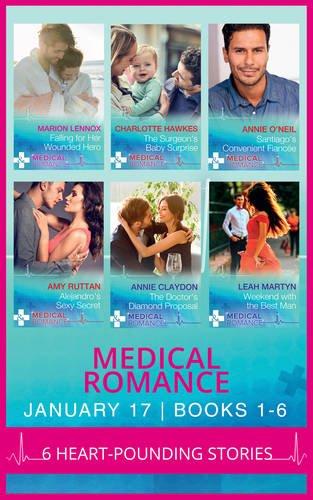 medical-romance-january-2017-books-1-6-falling-for-her-wounded-hero-the-surgeons-baby-surprise-santi