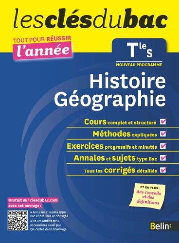 Histoire-Géographie Tle S : Tout pour réussir l'année