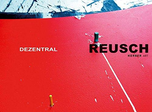 Erich Reusch: Dezentral