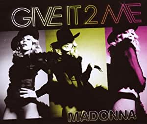 Give It 2 Me [CD 2]
