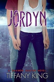 Jordyn (The Daemon Hunter Novel Book 1) by [King, Tiffany]