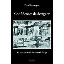Confidences de Designer