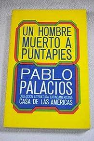 Un hombre muerto a puntapiés par Pablo Palacio