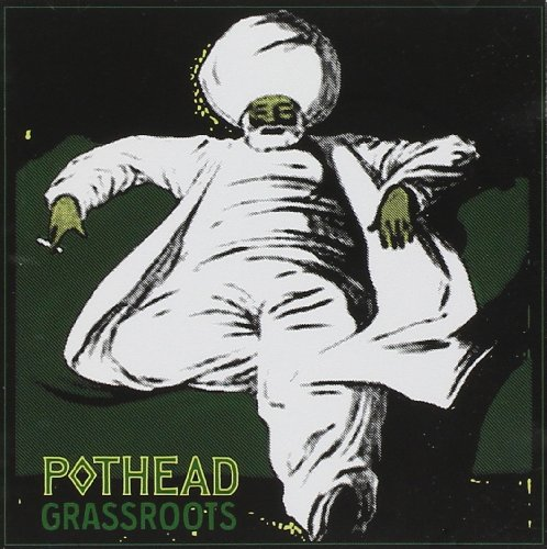 Pothead: Grassroots (Audio CD)