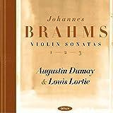 Brahms: Die Violinsonaten - Sonate Nr. 1 -3/Scherzo in c-Moll WoO 2