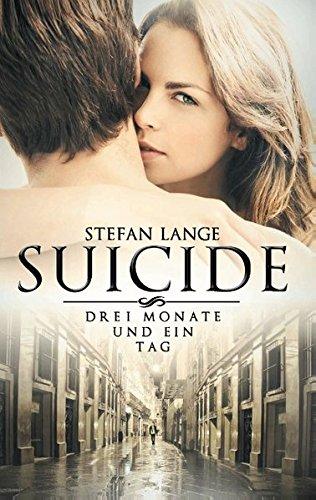 Cover »Suicide: Drei Monate und ein Tag«