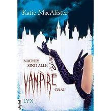 Nachts sind alle Vampire grau (Dark Ones) (German Edition)